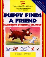 I Can Read Spanish Series: Puppy finds Friend