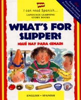 I Can Read Spanish Series: What's for Supper