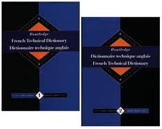 Routledge French Technical Dictionary - 2 volumes