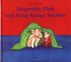 Singender Floh und King Kong Tochter