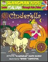 Slangman Kids:Cinderella (Italian): Level 1