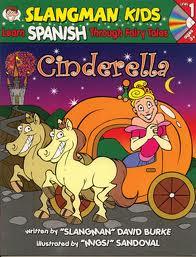 Slangman Kids: Cinderella (Spanish) Level 1/Audio CD