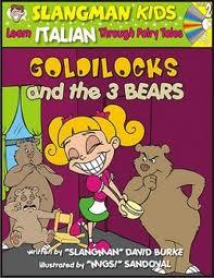 Slangman Kids:Goldie locks and the 3 bears (Italian): Level 2