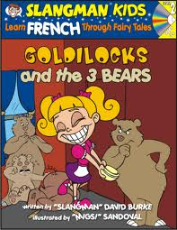 Slangman Kids: Goldielocks & the 3 Bears (Frensh) Level 2/Audio CD