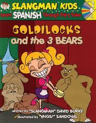 Slangman Kids: Goldielocks & the 3 Bears (Spanish) Level 2/Audio CD