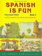Spanish Is Fun: Book 2