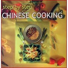 Step by Step Chinese Cooking