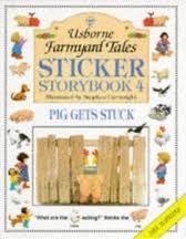 Sticker Storybook 4: Pig Gets Stuck