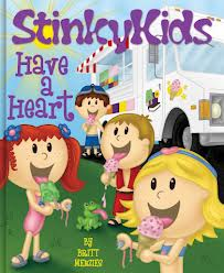 Stinky Kids: Have a Heart