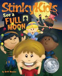 Stinky Kids see a Full Moon