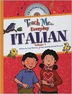 Teach Me Everyday Italian: Volume 1