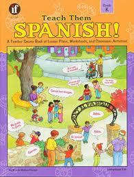 Teach Them Spanish!-Grade K