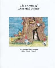 The Gnomes of Knot-Hole Manor