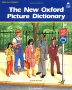 The New Oxford Picture Dictionary (English/Spanish)