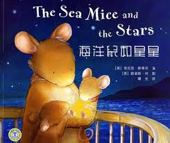The Sea Mice And The Stars (Chinese-English)