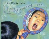 The Wibbly Wobbly Tooth (German/English)