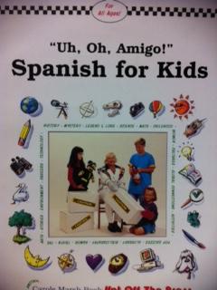 Uh, Oh, Amigo!: Spanish For Kids