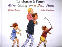We're Going on a Bear Hunt (French/English)