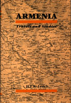 Armenia: Travels and Studies