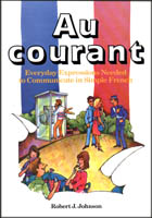 Au courant - Everyday Expressions