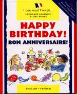 Happy Birthday/Bon Anniversaire!