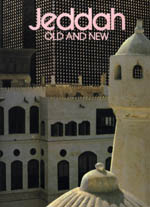 Jeddah, Old and New