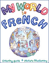 My World in French Coloring Book