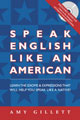 Speak English Like an American with audio CD