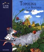 Toppolina e la Nocciola Magica