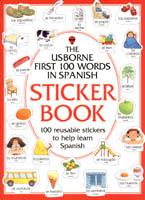 First 100 Words in Spanish Sticker Book